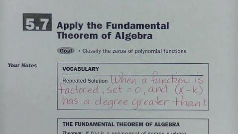 Thumbnail for entry Alg 2 Sec 5.7 Fundamental Theorem of Algebra