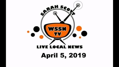 Thumbnail for entry WSSN News Spril 5, 2019
