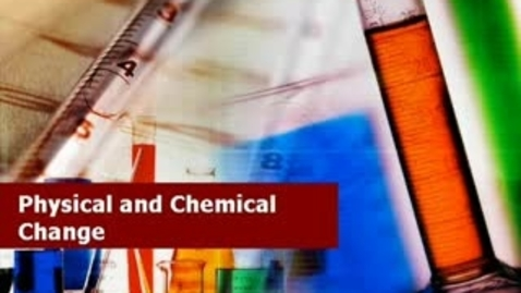Thumbnail for entry Physical and Chemical Changesmixtures