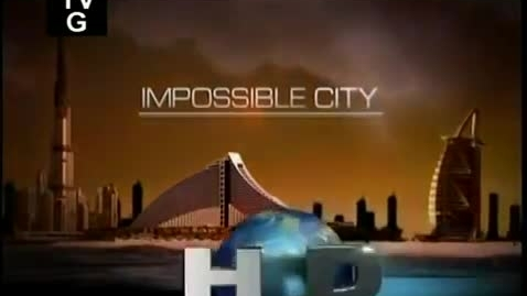 Thumbnail for entry Impossible City - Dubai (4 of 6)