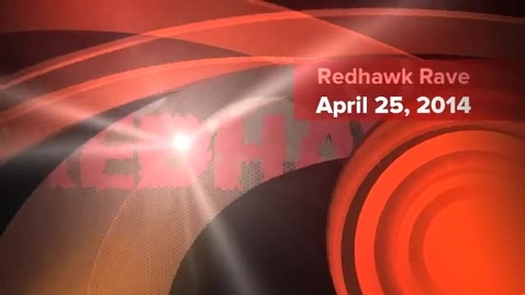 Thumbnail for entry The Redhawk Rave 4.25.14