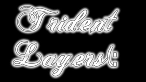Thumbnail for entry Trident Layers
