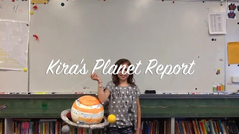 Thumbnail for entry Kira's Planet Report