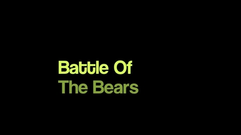 Thumbnail for entry Hunt Period 6 Battle of the Bears
