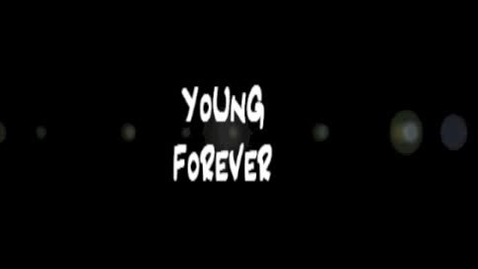 Thumbnail for entry Young Forever
