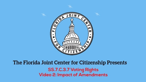 Thumbnail for entry 3.7 Voting Rights_ Impact of Amendments