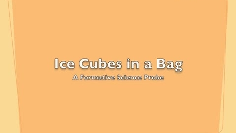 Thumbnail for entry Science Probe Ice in a Bag