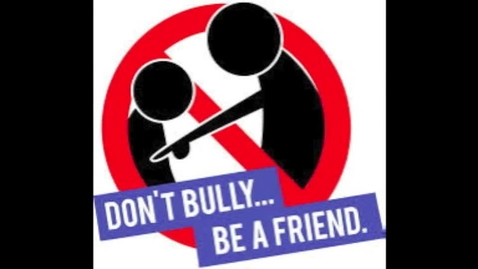 """Thumbnail for entry Feature Film: Calia C., Kyra F., Madison G., & Kenya G. (S1) """"Don't Bully - Be a Friend"""""""