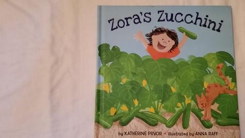 Thumbnail for entry Zora's Zucchini Read Aloud