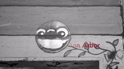 Thumbnail for entry The Graffiti of Ann Arbor