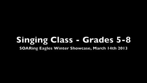 Thumbnail for entry SOARing Eagles Program Winter Showcase - Singing