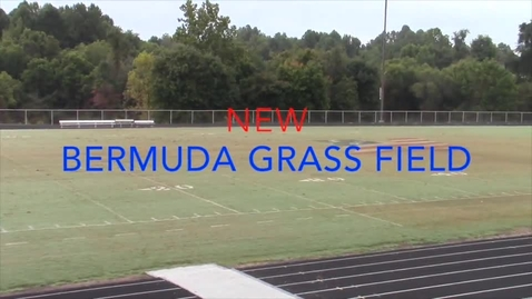 Thumbnail for entry New Bermuda Grass Field