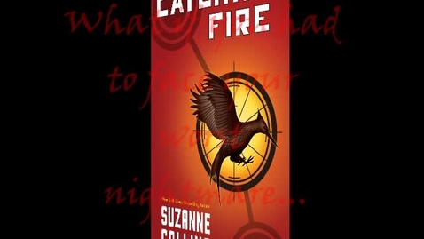 Thumbnail for entry Catching Fire Book Trailer