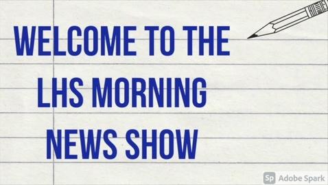 Thumbnail for entry LHS Morning News Show - November 17, 2020