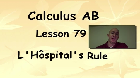 Thumbnail for entry Lynch - AP Calculus AB: Lesson 79