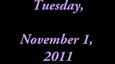Thumbnail for entry Tuesday, November 1, 2011