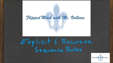 Thumbnail for entry Explicit and Recursive Sequence Rules