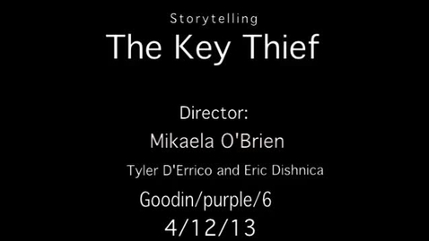 Thumbnail for entry The Key Thief