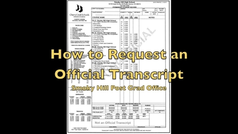 Thumbnail for entry Requesting an Official Transcript