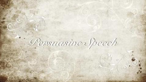 Thumbnail for entry Persuasive Essay Speech