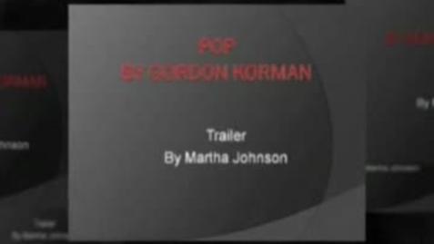 Thumbnail for entry POP, by Gordon Korman