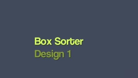 Thumbnail for entry Box Sorter Design 1