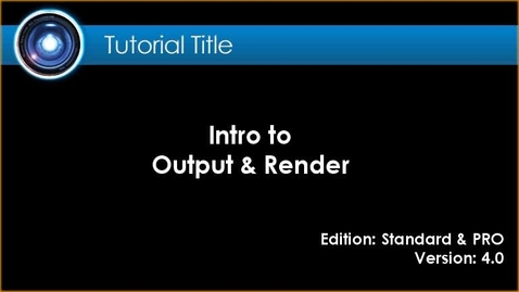 Thumbnail for entry iClone Tutorial - Render & Output