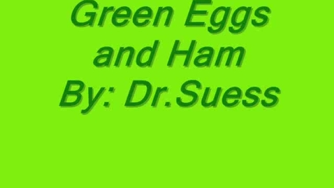 Thumbnail for entry Green Eggs and Ham Book Review