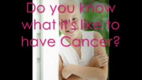 Thumbnail for entry Cancer Awareness