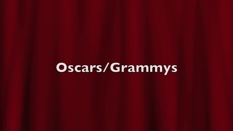 Thumbnail for entry Oscars/Grammys