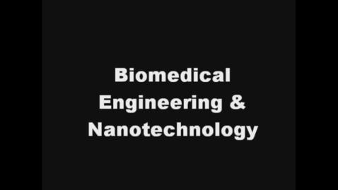 Thumbnail for entry biomedical engin. nanotech