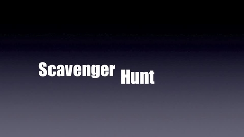 Thumbnail for entry Scavenger Hunt Cameron and Kyle Period 7