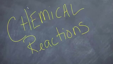 Thumbnail for entry Comparing Chemical Reactions to Building a House