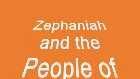 Thumbnail for entry Zephaniah