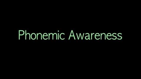 Thumbnail for entry Phonemic Awareness Assessment Video