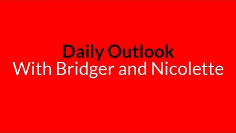 Thumbnail for entry Daily Outlook 3-9-20