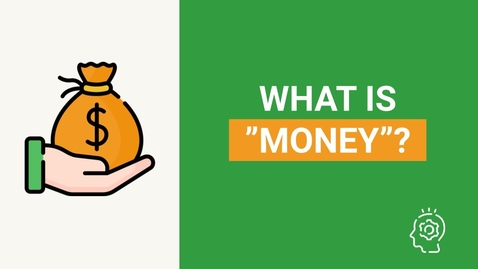 Thumbnail for entry What is money? 💵 Money definition | How does it work?