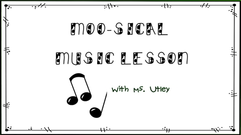 Thumbnail for entry Moosical Music Lesson