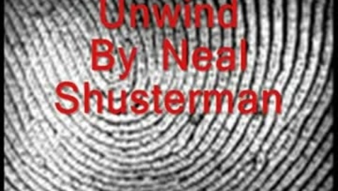 Thumbnail for entry UNWIND, by Neal Shusterman