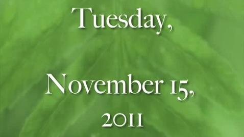 Thumbnail for entry Tuesday, November 15, 2011