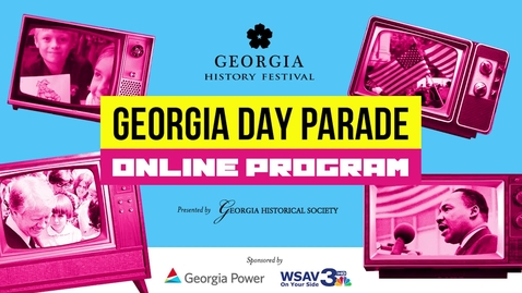 Thumbnail for entry 2021 Georgia Day Parade Online Program