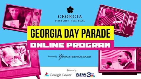 Thumbnail for entry 2021 Georgia Day Parade Online Program