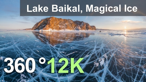 Thumbnail for entry 360 video, Lake Baikal, Magical Ice, Russia. 12K aerial video