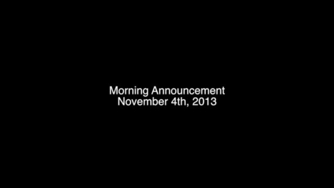 Thumbnail for entry Morning Announcement 10/23/13