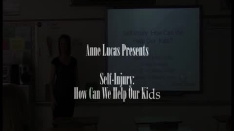Thumbnail for entry Raising Healthy Kids: Self Injury - How Can We Help Our Children?