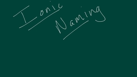 Thumbnail for entry Ionic Naming