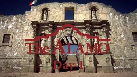 Thumbnail for entry The Siege and Battle of the Alamo: Day1