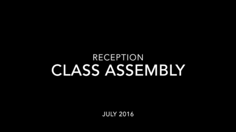 Thumbnail for entry Reception Class Assembly July 2016