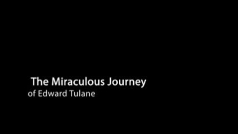 Thumbnail for entry MIRACULOUS JOURNEY OF EDWARD TULANE, by Kate DiCamillo