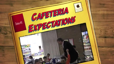 Thumbnail for entry Cafeteria Expectations